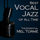 Best of Vocal Jazz: The Essential Mel Torme von Mel Tormè