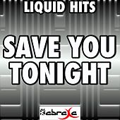 Save You Tonight (A Tribute to One Direction) by Liquid Hits