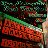 The Essential Carl Perkins: Volume Two by Carl Perkins
