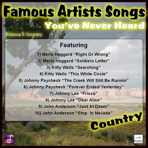 Famous Artists Songs You've Never Heard Country, Vol. 3 by Various Artists