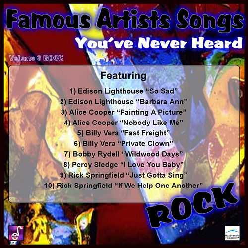 Famous Artists Songs You've Never Heard Rock, Vol. 3 by Various Artists