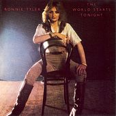 The World Starts Tonight by Bonnie Tyler