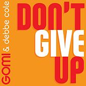 Don't Give Up by Gomi