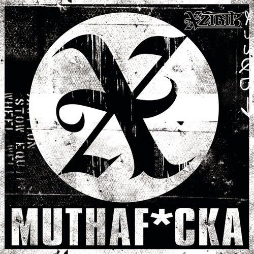 Muthaf*cker (xplicit) by Xzibit