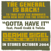 Gotta Have It by Beanie Sigel