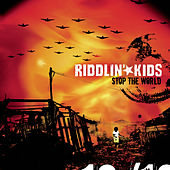 Stop The World by Riddlin' Kids