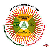 7th Heaven: Music of the Spheres by 13th Floor Elevators