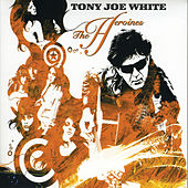 The Heronies by Tony Joe White