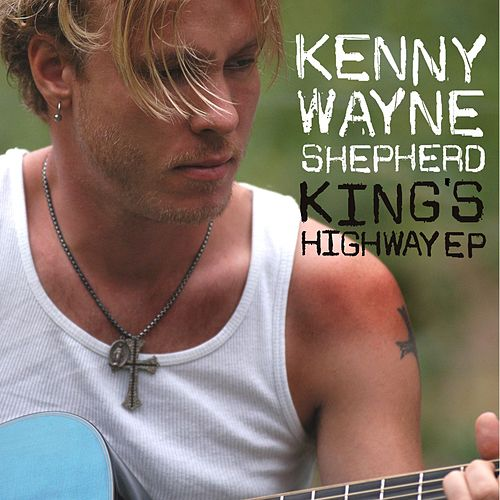 King's Highway Ep by Kenny Wayne Shepherd