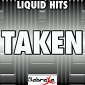 Taken (A Tribute to One Direction) by Liquid Hits