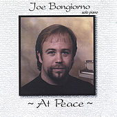 At Peace - solo piano by Joe Bongiorno