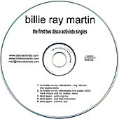 Disco Activisto - The First Two Singles by Billie Ray Martin
