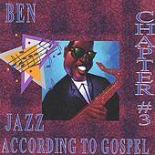 Jazz According to Gospel Chapter 3 by BEN