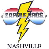 NASHVILLE by The Apple Bros.