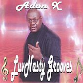 LuvNasty Grooves by Adon X