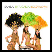 Samba, Batucada, Bossanova by Various Artists