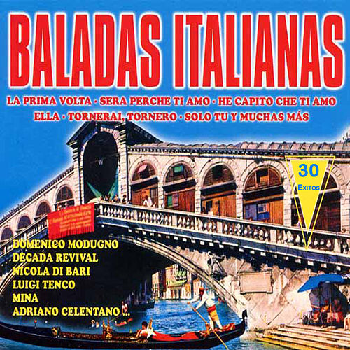 Baladas Italianas 30 Grandes Exitos by Various Artists