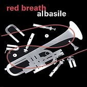Red Breath by al basile