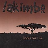 Bones Don't Lie by Akimbo