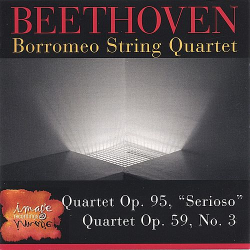 Beethoven-2 Quartets by Borromeo String Quartet