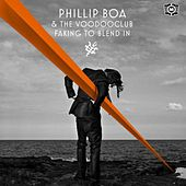 Faking to Blend In by Phillip Boa & The Voodoo Club