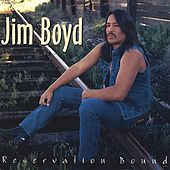 Reservation Bound by Jim Boyd