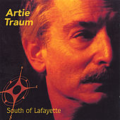 South of Lafayette by Artie Traum