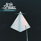 To Build An Empire (EP) by At The Skylines