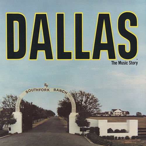 Dallas: The Music Story by Various Artists
