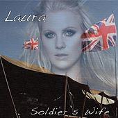 Soldier's Wife by Laura