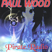 PIRATE RADIO by Paul Wood