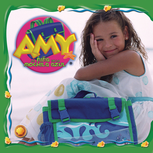 Amy La Niña De La Mochila Azul Vol.1 by Various Artists