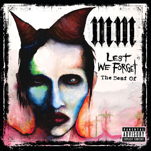 Lest We Forget - The Best Of by Marilyn Manson