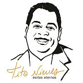 Exitos Eternos by Tito Nieves