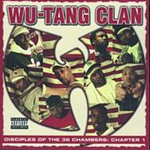 Disciples of the 36 Chambers by Wu-Tang Clan