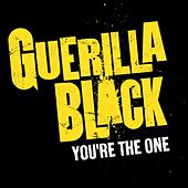 You're The One by Guerilla Black
