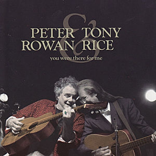 You Were There For Me von Peter Rowan