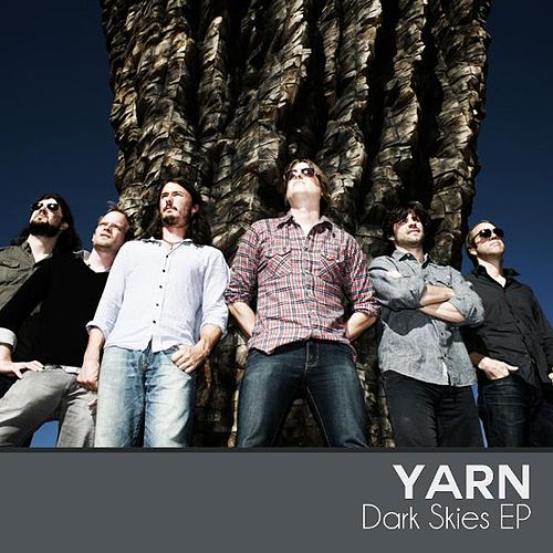 Dark Skies EP by Yarn