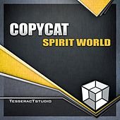Spirit World by Copycat