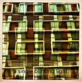 A Single Blinking Light by Kriece