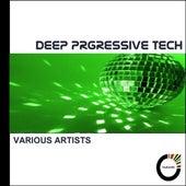 Deep Progressive Tech by Various Artists