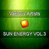 Sun Energy, Vol.3 by Various Artists