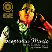 Deeptown Music Spring Sampler 2012 by Various Artists