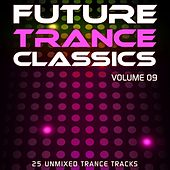 Future Trance Classics Vol. 9 - EP by Various Artists
