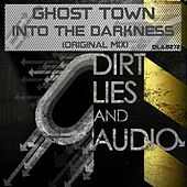 Into The Darkness by Ghost Town