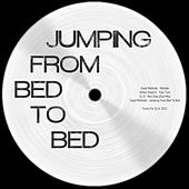 Jumping From Bed To Bed - Single by Various Artists
