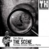 The Scene by Tim Nice