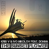 The Sunset Flower (Remixed) (feat. Donna) by Kris