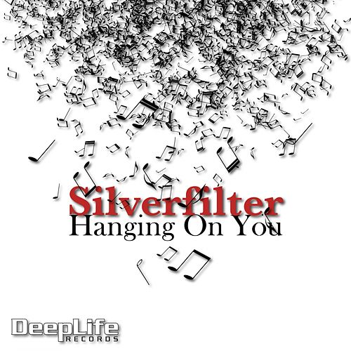 Hanging On You by Silverfilter