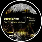 One Year Of Berlin Aufnahmen Vol 2 - EP by Various Artists